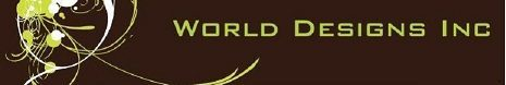 WORLD DESIGNS INC